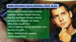 SMS Kevina Dahlgrena